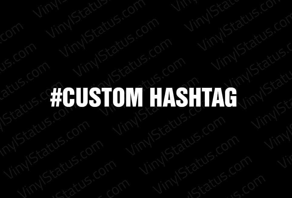 Custom Hashtag Decal Cheap Amp On Sale Vinyl Status