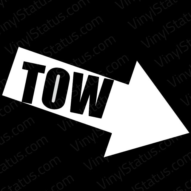 Tow Decal Premium Quality Vinyl Status
