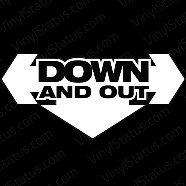 Down And Out Sticker Decal Banner Vinyl Status