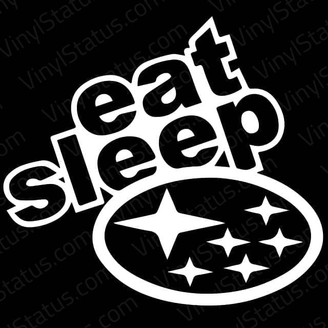Eat Sleep Subaru Decal