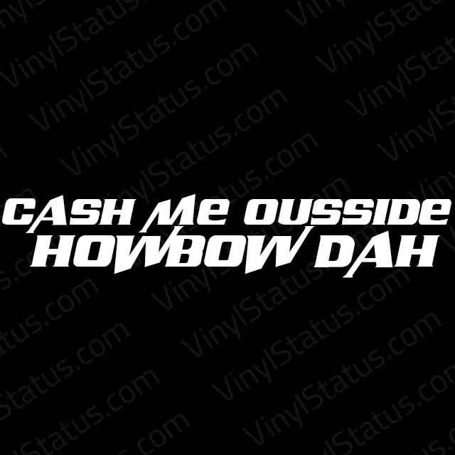 cash-me-ousside-how-bout-dah